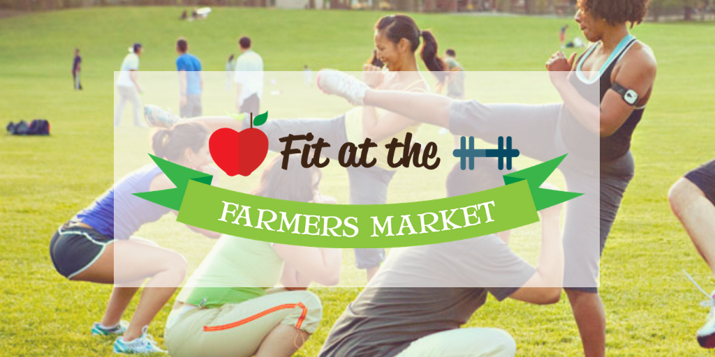 Fit at the Farmers Market logo with workout photo background