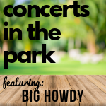 Big Howdy plays August 1.