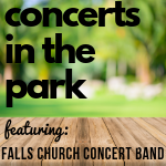 Falls Church Concert Band plays June 20.