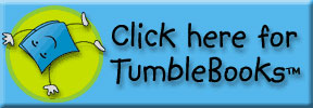 Click Here for Tumblebooks
