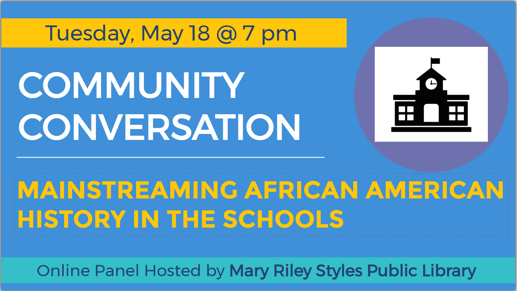 Community Conversation on Mainstreaming African American History in the Schools